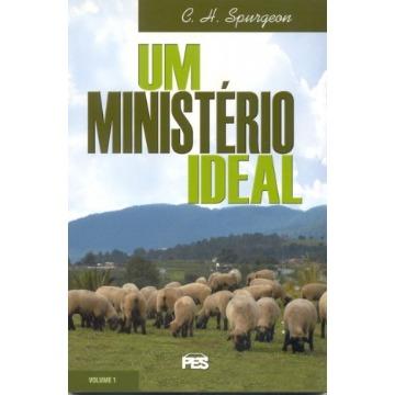 MINISTÉRIO IDEAL, UM - VOL. 1