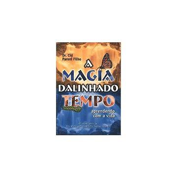 MAGIA DA LINHA DO TEMPO, A