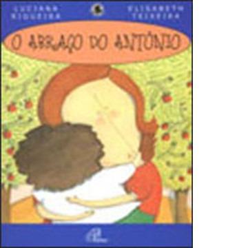 Abraço do Antonio, O