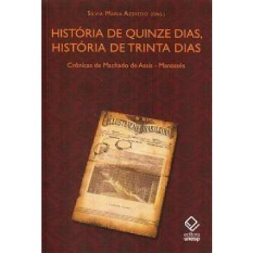 História de Quinze Dias, História de Trinta Dias - Crônicas de Machado de Assis-manassés