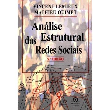 Análise Estrutural Das Redes Sociais - Epistemologia e Sociedade - 2ªed.