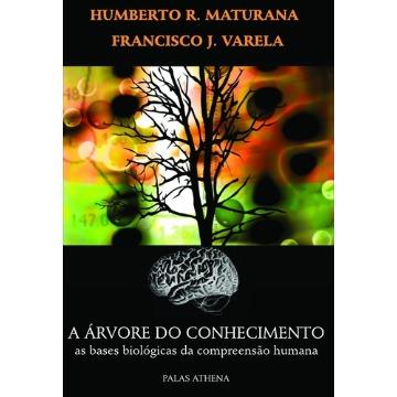 árvore do Conhecimento, A: AS Bases Biológicas da Compreensão Humana