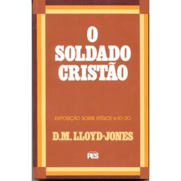 SOLDADO CRISTÃO, O