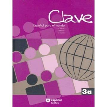 Clave Espanol Para El Mundo 3a - Libro Del Alumno + Ejercicios + CD
