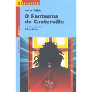 Fantasma de Canterville, O - Coleção Reencontro Literatura