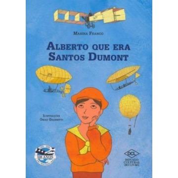 Alberto QUE ERA Santos Dumont