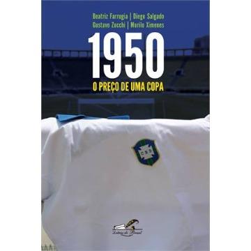 1950 - O PREÇO DE UMA COPA