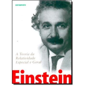 Teoria da Relatividade Especial e Geral , A