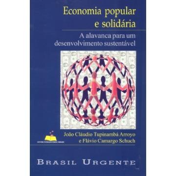 Economia Popular e Solidária: a Alavanca Para um Desenvolvimento Sustentável