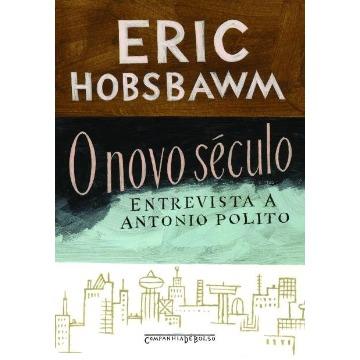 O Novo Século - A Entrevista de Antonio Polito - Ed. De Bolso