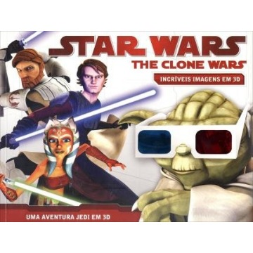 Star Wars - The Clone Wars - Incríveis Imagens Em 3D