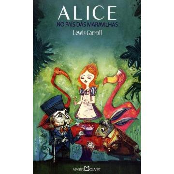 Alice No País Das Maravilhas - Col. A Obra-prima de Cada Autor