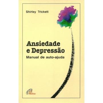 Ansiedade e Depressão: Manual de Autoajuda