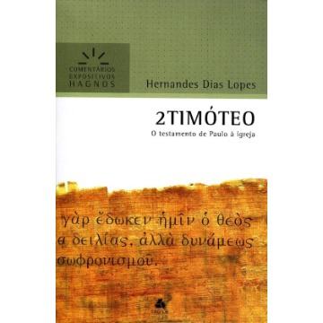 2Timóteo - o Testamento de Paulo À Igreja