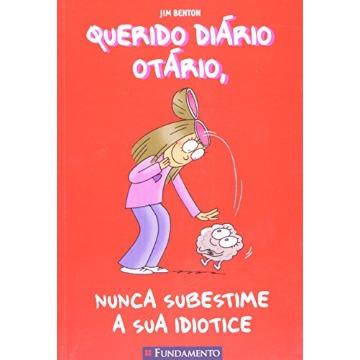 Querido Diário Otário 7 - Nunca Subestime a Sua Idiotice