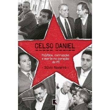 Celso Daniel - Politica, Corrupção e Morte No Cora