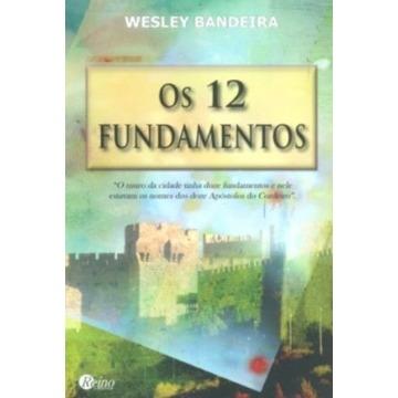 12 Fundamentos, Os