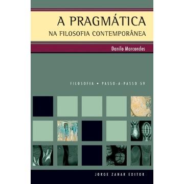 PRAGMÁTICA NA FILOSOFIA CONTEMPORÂNEA, A