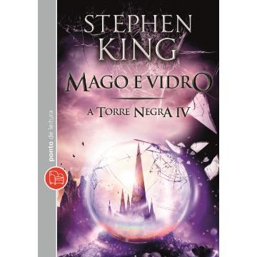 Mago e Vidro - Col. A Torre Negra - Vol. 4