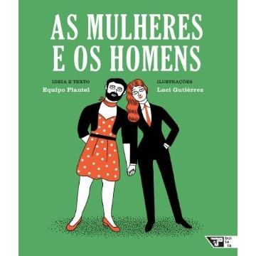 As Mulheres e Os Homens (Coleção Livros Para o Amanhã)