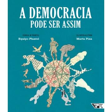 A Democracia Pode Ser Assim (Coleção Livros Para o Amanhã)