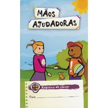 REGISTRO DE CLASSE - MÃOS AJUDADORAS