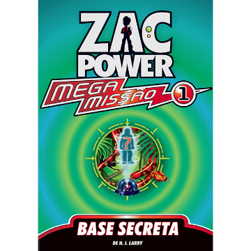 ZAC POWER MEGA MISSAO 01 - BASE SECRETA