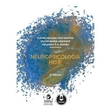 Neuropsicologia Hoje - 2ª Edição