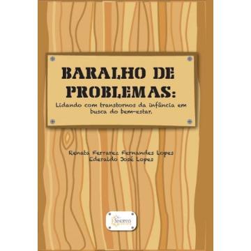BARALHO DE PROBLEMAS: LIDANDO COM TRANSTORNOS DA INFÂNCIA EM BUSCA DO BEM-ESTAR
