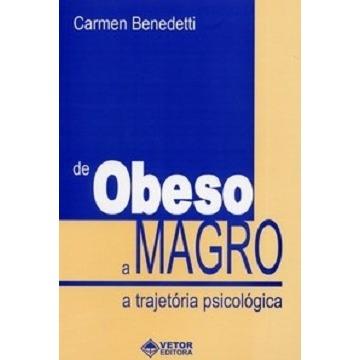 DE OBESO A MAGRO - A TRAJETÓRIA PSICOLÓGICA