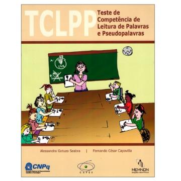 Teste de Competência de Leitura de Palavras e Pseudopalavras (TCLPP) - Cadernos de Aplicação