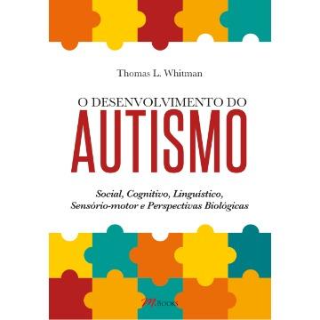 O Desenvolvimento do Autismo