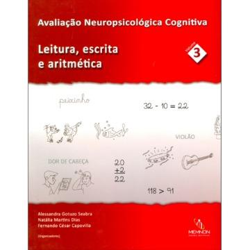 Avaliação Neuropsicológica Cognitiva (3): Leitura, escrita e aritmética