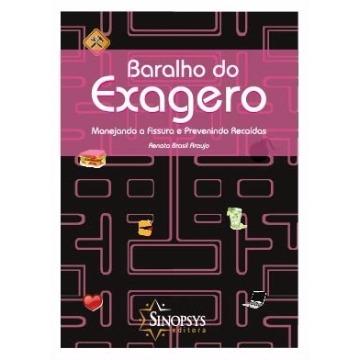 BARALHO DO EXAGERO: MANEJANDO A FISSURA E PREVENINDO RECAÍDAS