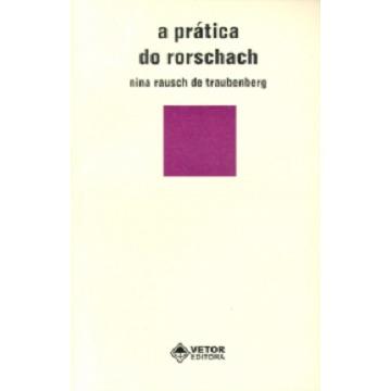 A PRÁTICA DO RORSCHACH