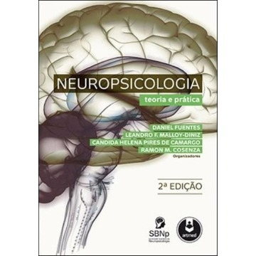 Neuropsicologia. Teoria e Prática