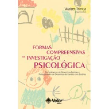 FORMAS COMPREENSIVAS DE INVESTIGAÇÃO PSICOLÓGICA