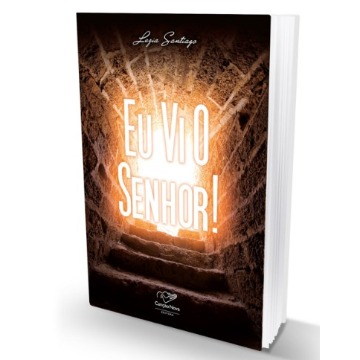 EU VI O SENHOR! - Luzia Santiago - Editora Canção Nova