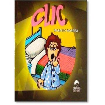 CLIC - Marcelo Moreira - Editora Aletria