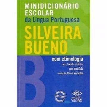MINI DICIONARIO ESC PORTUGUES - SILVEIRA BUENO