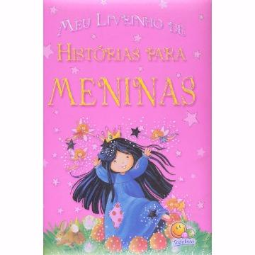 Meu Livrinho de Histórias para Meninas - TODO LIVRO