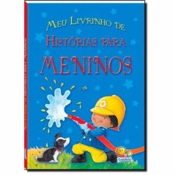 Meu Livrinho de Histórias para Meninos - TODO LIVRO