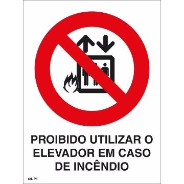 Placa Proibido Usar Elevador em Caso de Incêndio - P4 21x21CM
