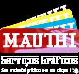 MAUTHI SERVIÇOS GRÁFICOS