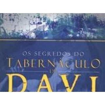 OS SEGREDOS DO TABERNÁCULO DE DAVI