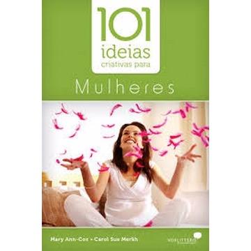 101 IDEIAS CRIATIVAS P MULHERES