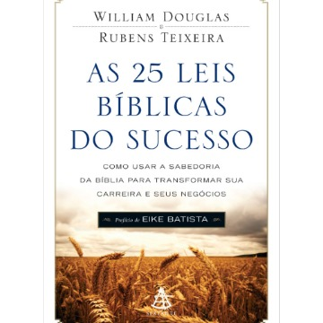 AS 25 LEIS BIBLICAS DO SUCESSO