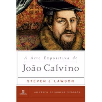 ARTE EXPOSITIVA DE JOÃO CALVINO