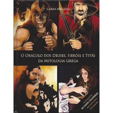 O Oráculo dos Deuses Heróis e Titãs da Mitologia Grega