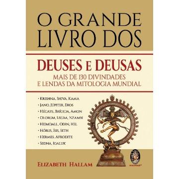 O Grande Livro dos Deuses e Deusas